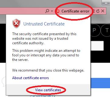 "IE 地址栏红色背景的""证书错误""提示,单击""查看证书""后可以直接安装该证书"